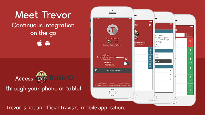 Meet Trevor. A hybrid mobile app for Travis CI